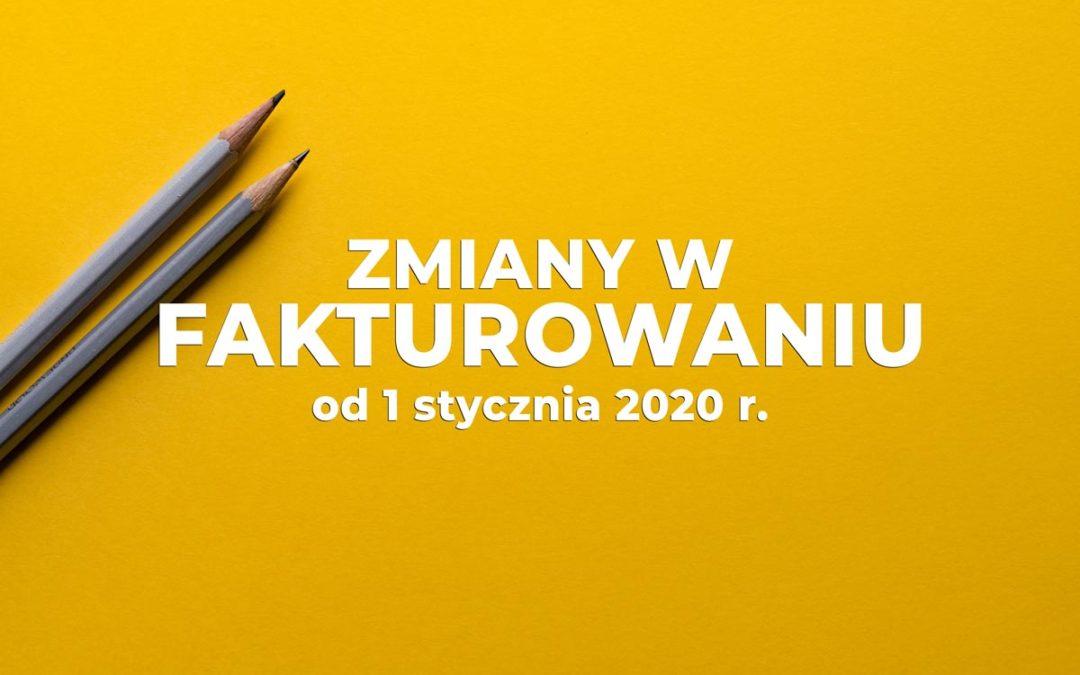 Zmiany w fakturowaniu od 1 stycznia 2020 r.